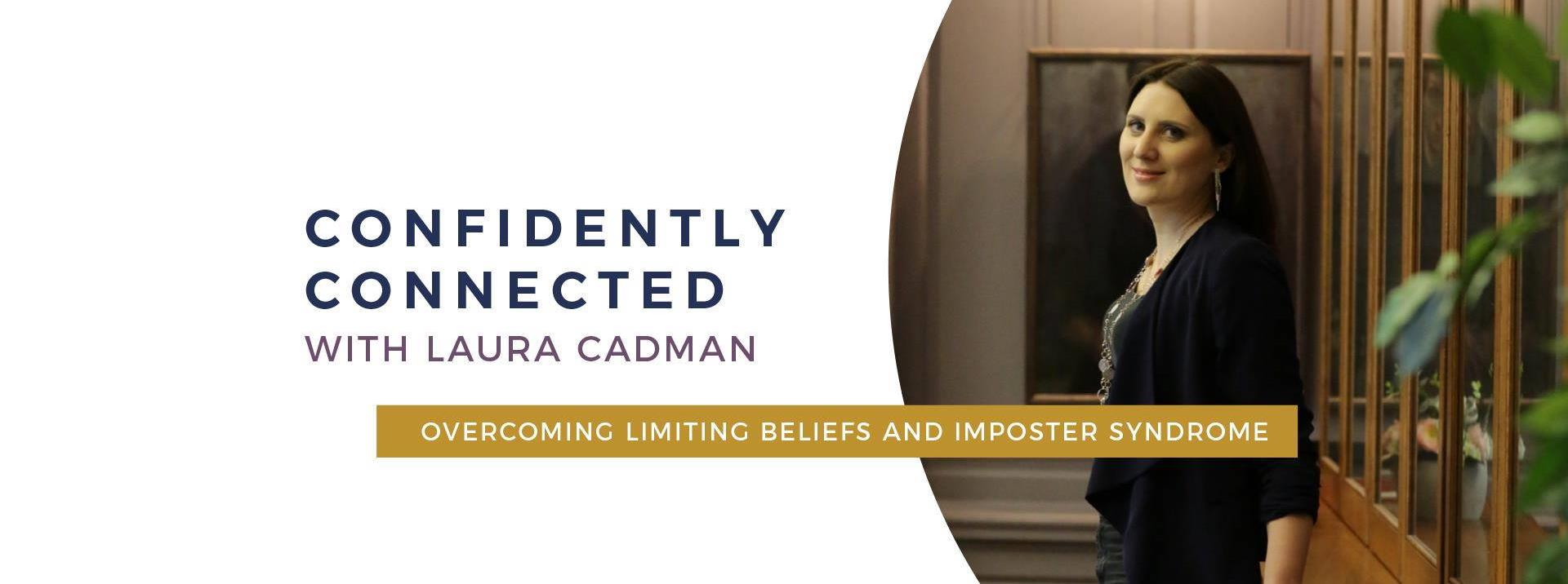 Laura Cadman - Confidently Connected